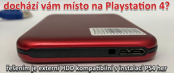 když dochází místo na Playstation 4 je řešením externí harddisk